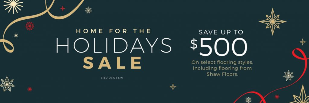 Home For the holiday sale | Brandt Carpet and Tile